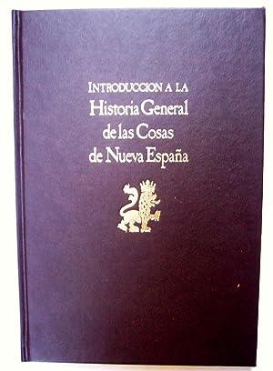 Historia General De Las Cosas De Nueva España: Fray Bernardino De Sahagún