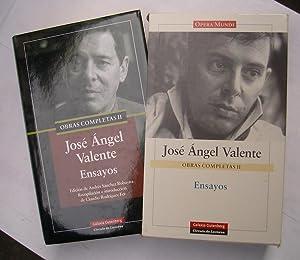 Obras Completas II. Ensayos: José Ángel Valente