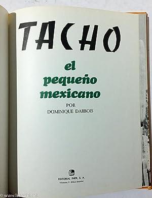 Tacho. El Pequeño Mexicano: Dominique Darbois