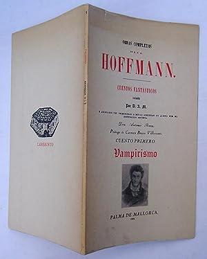 Obras Completas De E. T. A. Hoffmann. Cuentos Fantasticos: Ernst Theodor Amadeus Hoffmann