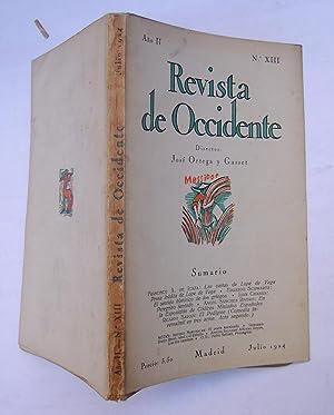 REVISTA DE OCCIDENTE n XIII. Las Cartas De Lope De Vega, Prosa Inédita De Lope De Vega; El Sentido ...