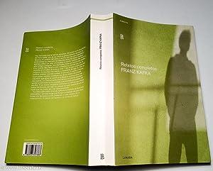 Relatos Completos: Franz Kafka