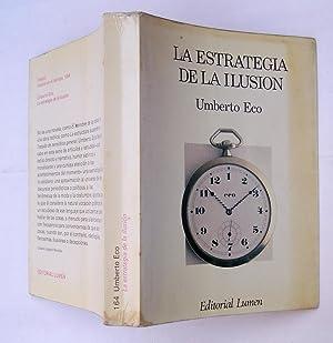 La Estrategia de la Ilusión: Umberto Eco
