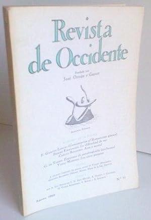 REVISTA DE OCCIDENTE n 77. (Comentarios al Romancero Gitano); La Dificultad De ser; Arte y moral; ...