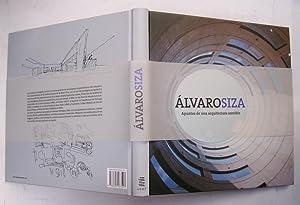 Álvaro Siza. Apuntes de una arquitectura sensible: Àlex Sánchez Vidiella