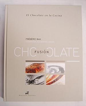 Chocolate Fusión. El Chocolate en la Cocina: Frédéric Bau