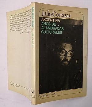 Argentina: años de alambradas culturales: Julio Cortázar