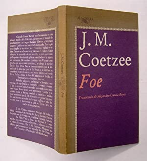 j m coetzee foe paper Key-words: j m coetzee – foe – intertextuality - daniel defoe - robinson  crusoe -  foe, in this paper, in life itself we always have both sides to ponder.