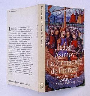 Historia Universal Asimov. La Formación de Francia: Isaac Asimov