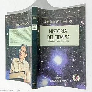 Historia del Tiempo : Del Big Bang: Stephen W. Hawking