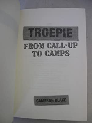 Troepie, from Call-up to Camps: Cameron Blake
