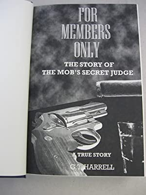 For Members Only: Harrell, G.T.