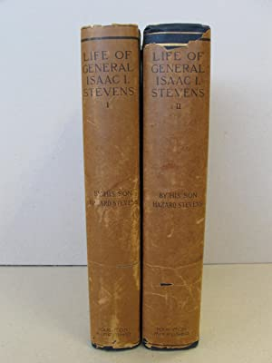 Life of General Isaac Ingalls Stevens (First Ed. w/DW, 2 vols, Fine cond): Hazard Stevens (His son)