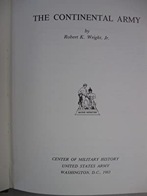 Continental Army (Army Lineage Series): Wright, Robert K.