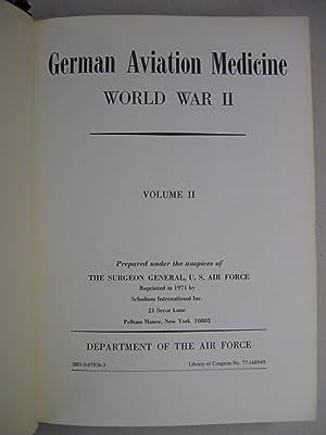 German Aviation Medicine world War II; (2 Vol Set): Surgeon General, USAF