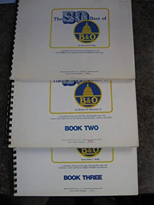 The 50 Best of the B & O; (3 Vol lot): Barr, Howard H.