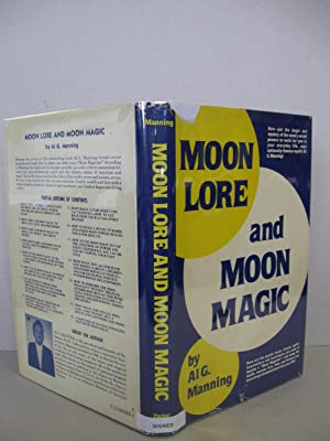 Moon Lore and Moon Magic. (Signed): Manning, Al G.