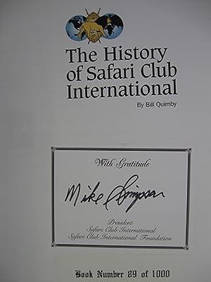 History of Safari Club International: (Ltd #, Signed): Quimby, Bill