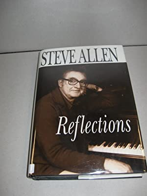 Reflections; {signed}: Allen, Steve (SIGNED)