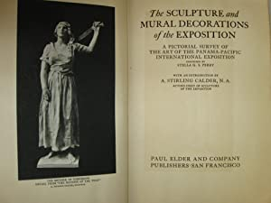 Sculpture & Mural Decorations of The Exposition; (Pan Pacific): Calder, A. Stirling
