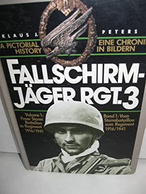 Pictorial History of Fallschirm-Jager Rgt. 3 (Parachute: Peters, Klaus J.