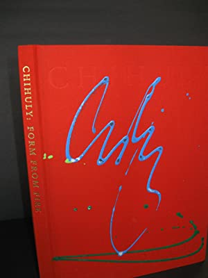 Chihuly: From Fire; (Signed): Chihuly, w/essays by Darby & Geldzahler