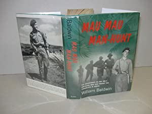 Mau Mau man-hunt: The adventures of the: Baldwin, William