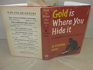 Gold is where you hide it. What happened to the Reichsbank Treasure: Moss, W. Stanley
