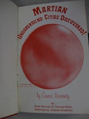 Mars Underground Cities Discovered; (Tesla Speaks, Vol 12): Norman & Miller