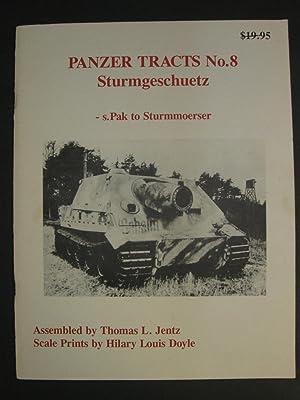 Sturmgeschuetz - S.Pak to Sturmmoerser : (Panzer Tracts No 8): Jentz, Thomas