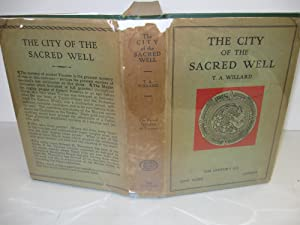 City of the Sacred Well: Willard, T.A.
