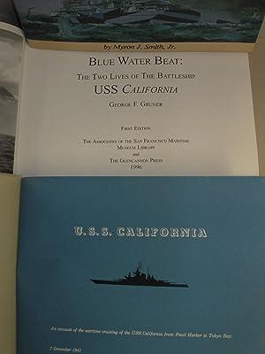 Blue Water Beat: Two lives of the Battleship California, w/USS California an Accountof the War Time...