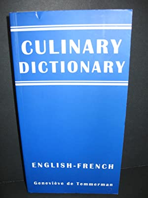 Culinary Dictionary English- French: Genevieve De Temmerman