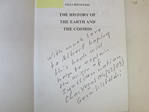 The History of the Earth and the Cosmos; (Signed): Kisteleki, Giza