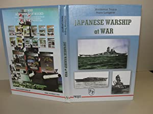 Japanese Warship at War. [Volume I]: Trojca, Waldemar; Lengerer, Hans