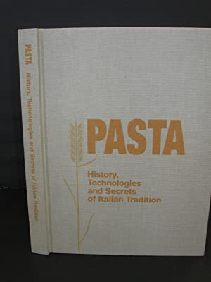 Pasta History Technologies, and Secrets Of Italian Tradition: Guido Barilla