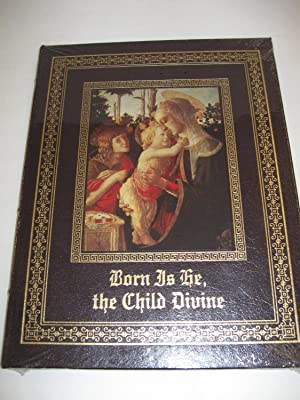 Born Is He, The Child Divine: Gelber, Amy
