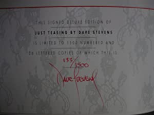 Just Teasing: [Signed Twice, Ltd #; w/ Added Sketch: Stevens, Dave