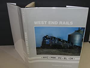 West End Rails: NYC . PRR . PC . EL . CR .: Olin D. Wheeler