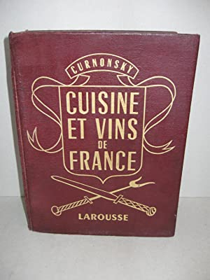 CUISINE ET VINS DE FRANCE (Text in French): Curnonsky
