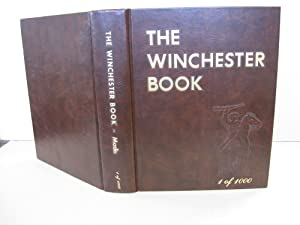 Winchester Book: [Signed & Limited]: Madis, George