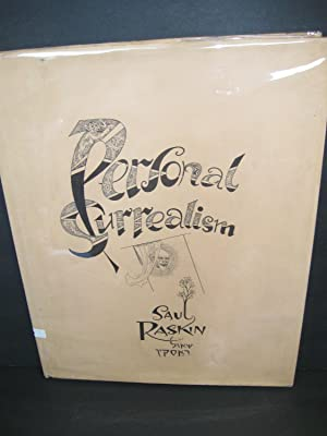 Personal Surrealism [Signed and Inscribed]: Raskin, Saul
