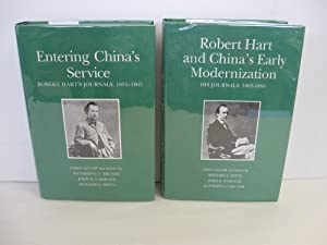 Entering China's Service: Robert Hart's Journals 1854-1863; Robert Hart /with /...