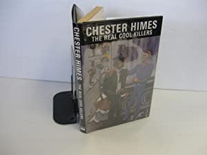 The Real Cool Killers: Himes, Chester