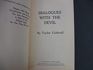 Dialogues With the Devil: Caldwell, Taylor