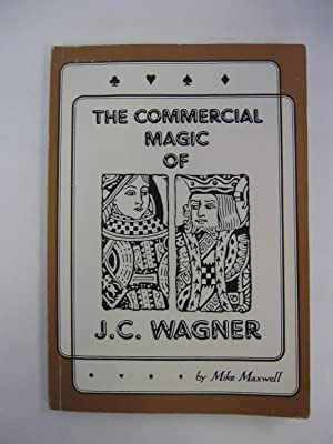 The Commercian Magic of J.C. Wagner: Maxwell, Mike
