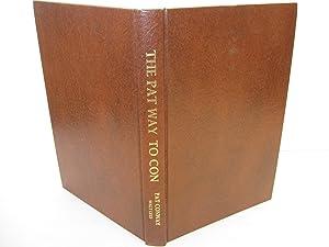 The Pat Way to Con: The Original Magic of Pat Conway: Lees, Walt [ed]