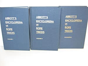 Abbott's Encyclopedia of Rope Tricks [3 Vol. set]: James, Stewart