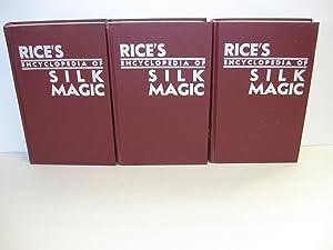 Rice's Encyclopedia of Silk Magic [3 Vol. Set]: Rice, Harold R.