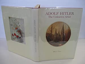 Adolf Hitler: The Unknown Artist (From the: Price, Billy F.